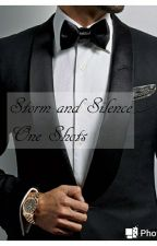Storm and Silence One Shots  by Ginoxic