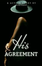 His Agreement by ocrysant