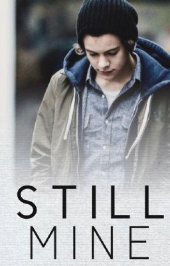Still Mine // Harry Styles