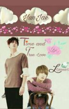 Time and True Love (YunJae) [END] by LVinnie13