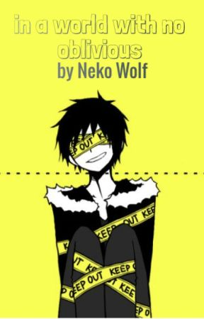 In A World With No Oblivious- Izaya Orihara x Reader by inactiveaccount13290