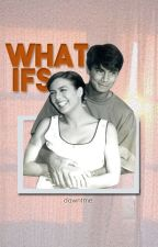 Chardawn: What ifs by dawntme