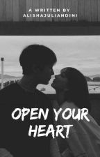 Open Your Heart by AlishaJuliandini