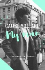 Cause You Are My Man by Wonkyushipper1013