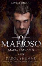 Mafioso Possessivo ; Série Irmãos Barone (Livro 1) by thedolanUva