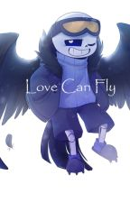 Love Can Fly by Blossomstar10