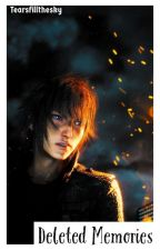 Deleted Memories (Noctis Lucis Caelum) by Tearsfillthesky