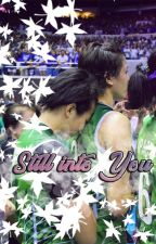 Still into You (Ara Galang - Mika Reyes fanfic) by zrgnt5