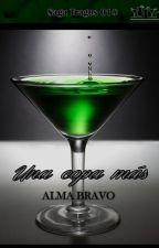 Una copa Más (Saga Tragos 01) by AlmaBravo