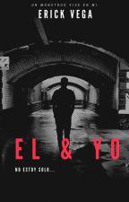 Él & Yo   #PDA2016 by ErickVega822