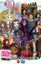 Ever After High meets Auradon Prep( Descendants){DISCONTINUED} by dreamer_rosalynd114