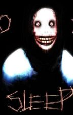 Go to Sleep... - Jeff the Killer x Reader Fanfic by xchelsiplierx