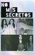 No más secretos. (Camren) by FuckyeahCamren