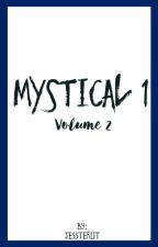 Mystical Volume 2 [+15] (дууссан) by Jessterlit