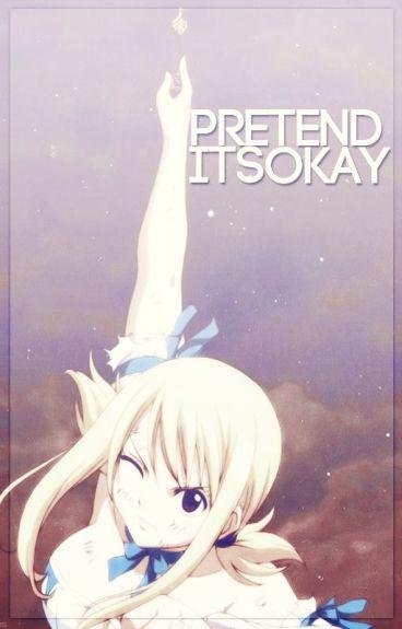 Pretend It's Okay   NALU