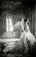 Sin Elección by PauStylesSalazar