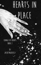 Hearts in Place (Change of Hearts Book 2) by JacketNgKiefly