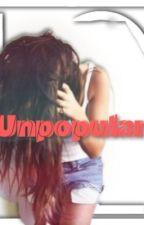 Unpopular by LovingPARIZ