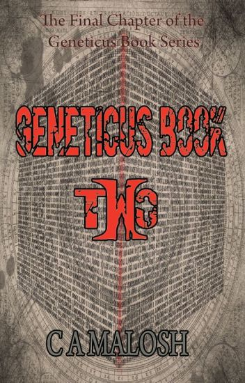 Geneticus Book Two (3rd Book in the Geneticus Series)