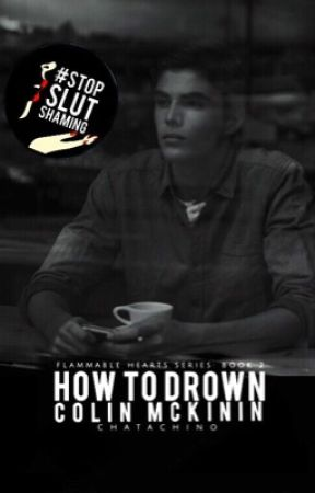 How To Drown Colin McKinin by Chatachino