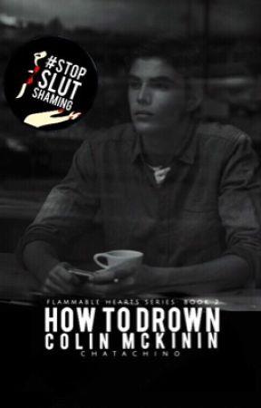How To Drown Colin McKinin | rewritten  by Chatachino