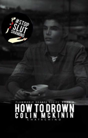 How To Drown Colin McKinin | ON HOLD