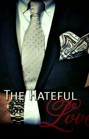 The Hateful Love #THESHINEAWARDSROMANCE by Nandhu_Arshi