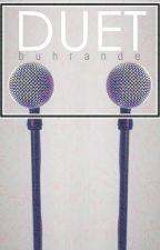 Duet   ☑ by Buhrande