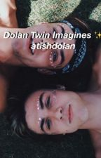 Dolan Twins Imagines ✨ by asifiwouldcare