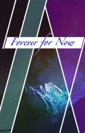 Forever for now  by diana2299