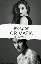 Police or mafia by -Writer-1