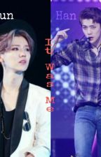 It Was Me [ Hunhan ]  by Mikiboo09