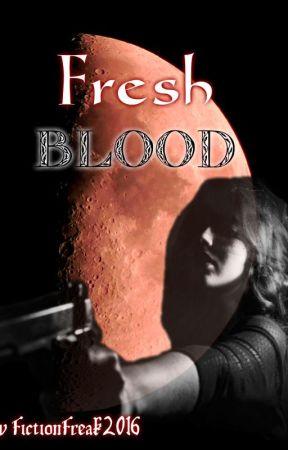 Fresh Blood (Blood Wolf book #2) by Fictionfreak2016
