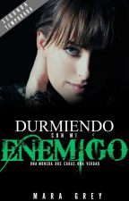 DURMIENDO CON MI ENEMIGO® TEMPORADA 2 FINAL by MaraaGrey