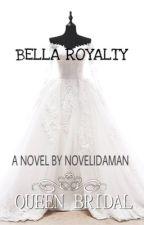 Bella Royalty (Malay) by novelidaman