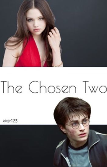 The Chosen Two