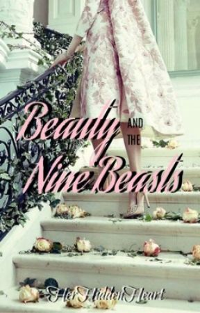 Beauty and The Nine Beasts by CarleeSinitiere