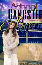 The School Gangster Queen by Jhazz2416