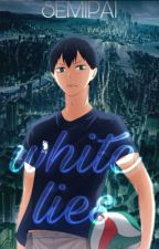 White Lies • Kageyama Tobio by semipai