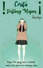 Cerita Tentang Hujan by venaliya