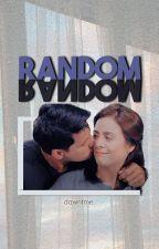 Chardawn: Random by dawntme