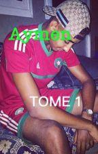 Aymen: avant j'était moche dans la tess [TERMINER] by jamais2sans-12