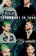 Strangers in Love||Jelix by septxplier