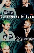 Strangers in Love||Jelix by septxplier