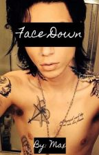 Face Down (Andy Biersack fanfiction) Complete by lafayeet