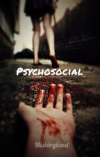 Psychosocial- Un pacco per strada by Misteryland