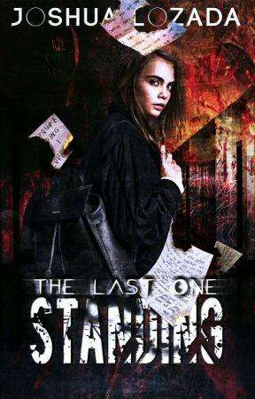 The Last One Standing by JoshLozada