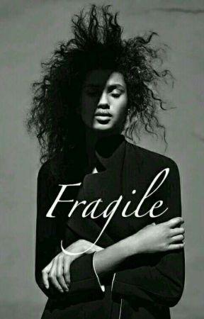 Fragile  by KenZah_Lunik