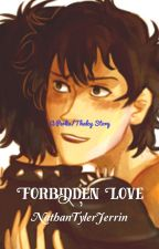 Forbidden Love (Perlia , Thalcy) by NathanTylerJerrin