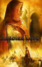 Arabian Love by CrystallArthemis